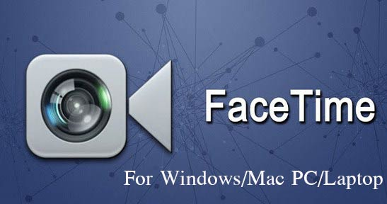 Facetime for PC Windows